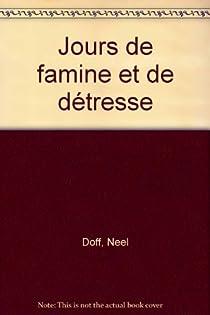 Jours de famine et de détresse par Doff