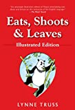 Eats, Shoots and Leaves, Lynne Truss, 159240488X
