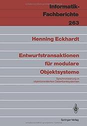 Entwurfstransaktionen für modulare Objektsysteme (Informatik-Fachberichte)