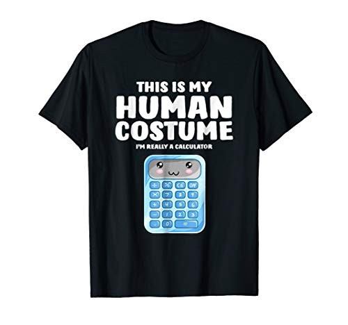 Human Calculator Costumes - This Is My Human Costume I'm