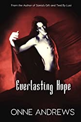 Everlasting Hope (Sex and the Single Monster Book 1)