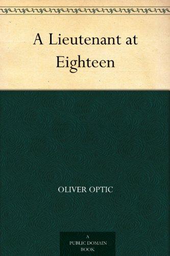 A Lieutenant at Eighteen