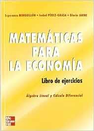 MATEMATICAS PARA LA ECONOMIA.Algebra Lineal y C@lculo
