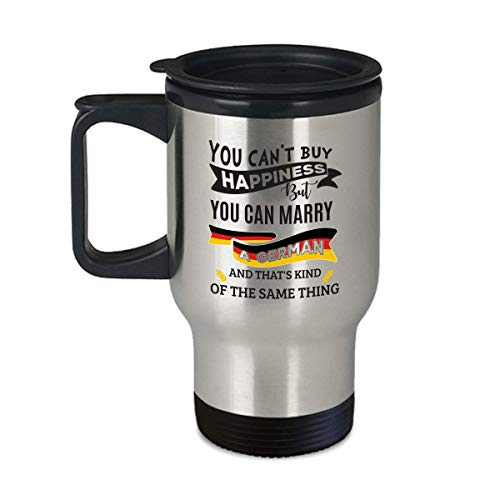 Germany Travel Mug Can't Buy Happiness Can Marry A German - 14 oz Coffee | Tea Travel Cup Funny Gifts -