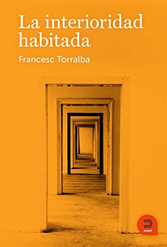La interioridad habitada (Expresar religioso) por Torralba Roselló, Francesc