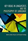 img - for Key Ideas in Linguistics and the Philosophy of Language by Siobhan Chapman (2009-01-19) book / textbook / text book