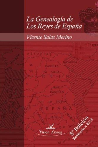 La Genealogía de Los Reyes de España 5º edición: Amazon.es: Salas ...