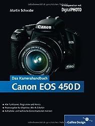 Canon EOS 450D. Das Kamerahandbuch: Alle Funktionen, Programme und Menüs