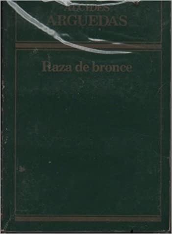 Raza De Bronce (Spanish Edition)