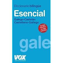 Diccionario esencial Galego-Castelan; Castellano-Gallego / Essential Dictionary Galego-Castelan, Castilian-Galician (Spanish and Galician Edition)