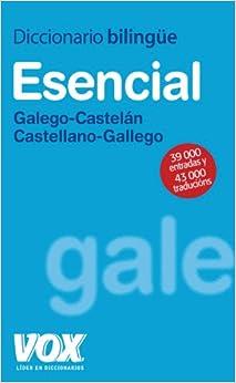 Diccionario Esencial Galego-castelán / Castellano-gallego Descargar Epub