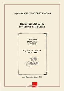 Histoires insolites par Villiers de l'Isle-Adam