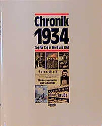 chronik-chronik-1934-chronik-bibliothek-des-20-jahrhunderts-tag-fr-tag-in-wort-und-bild