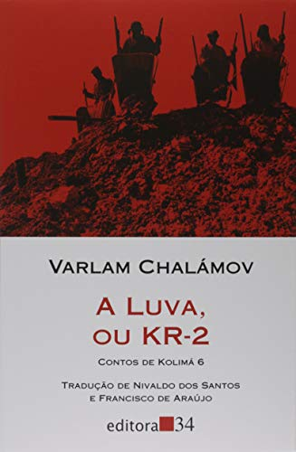 A luva, ou KR-2 (Contos de Kolimá 6)