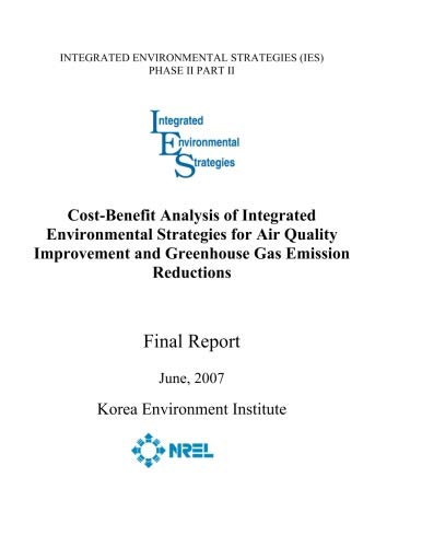Greenhouse Gas - Cost-Benefit Analysis of Integrated Environmental Strategies for Air Quality Improvement and Greenhouse Gas Emission Reductions Final Report