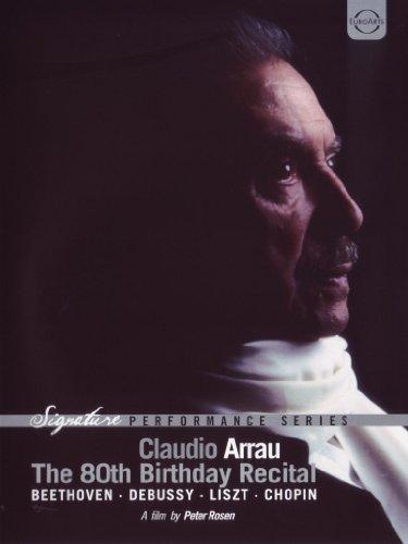 Claudio Arrau: 80th Birthday