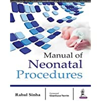 Manual Of Neonatal Procedures