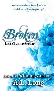 Broken: Last Chance Series - 4 (Romantic Suspense)