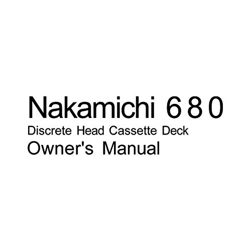 Nakamichi 680 Cassette Deck Owners Instruction Manual, used for sale  Delivered anywhere in USA