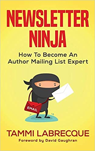 Newsletter Ninja: How to Become an Author Mailing List ...