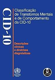 Classificação de Transtornos Mentais e de Comportamento da CID 10: Descrições Clínicas e Diretrizes Diagnósticas