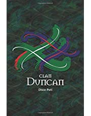 Clan Duncan Family History Research Journal: Record your Ancestry and Genealogy findings in this Scottish Clans and Tartans Notebook