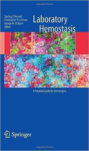 Laboratory Hemostasis: A Practical Guide for Pathologists (2008-10-10)