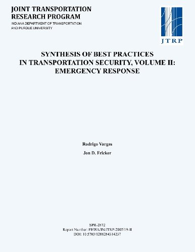 Synthesis of Best Practices in Transportation Security, Volume II: Emergency Response