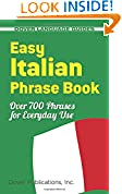#2: Easy Italian Phrase Book: 770 Basic Phrases for Everyday Use (Dover Language Guides Italian)