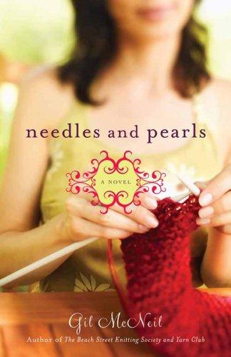 - Needles and Pearls: A Novel (Beach Street Knitting Society Book 2)