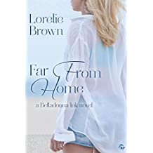 Far From Home (Belladonna Ink Book 1)