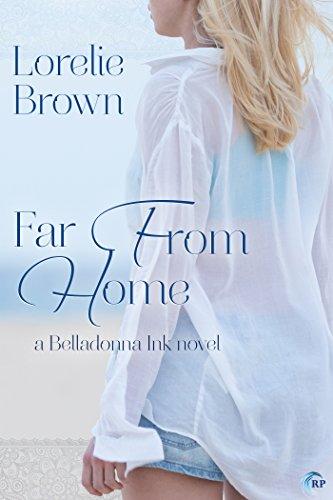 Far From Home (Belladonna Ink Book 1)