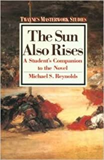 new essays on the sun also rises the american novel linda masterworks paperback the sun also rises no 16
