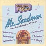 Mr. Sandman: Golden Groups of 1954