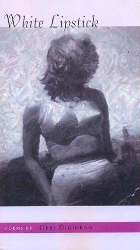 white-lipstick-by-digiorno-geri-2005-paperback
