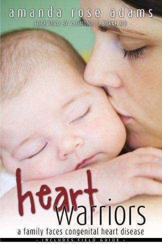 Heart Warriors: A Family Faces Congenital Heart Disease