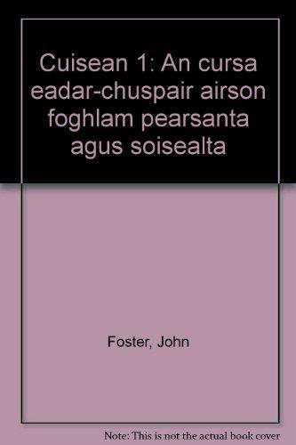 Cuisean 1: An cursa eadar-chuspair airson foghlam pearsanta agus soisealta