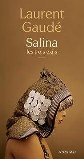 Salina : les trois exils, Gaudé, Laurent