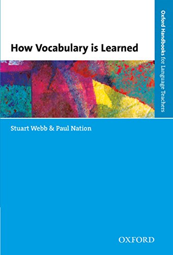How vocabulary is learned oxford handbooks for language teachers how vocabulary is learned oxford handbooks for language teachers by webb stuart fandeluxe Choice Image