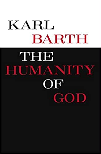 Book The Humanity of God by Karl Barth (1996-03-01)