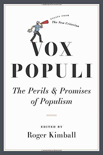 Vox Populi: The Perils and Promises of Populism PDF