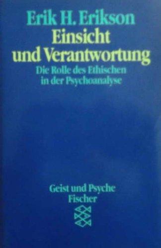 Einsicht und Verantwortung: Die Rolle des Ethischen in der Psychoanalyse