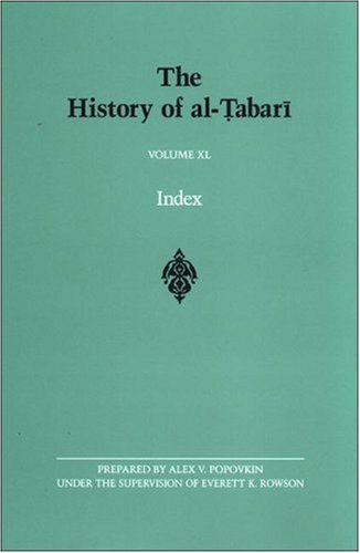 Read Online The History of al-Tabari Volume XL Index (Suny Series in Near Eastern Studies) (v. 11) ebook