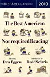 The Best American Nonrequired Reading 2010, Dave Eggers, 0547241631