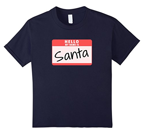 Kids Hello My Name is Santa Funny Halloween Santa Costume T-Shirt 12 Navy