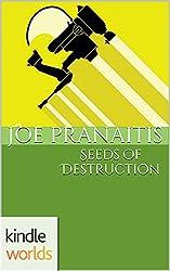 G.I. JOE: Seeds of Destruction (Kindle Worlds Short Story)