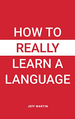 How to Really Learn a Language (Best Way To Learn Public Speaking)