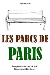 Les Parcs de Paris - Tout pour briller en société