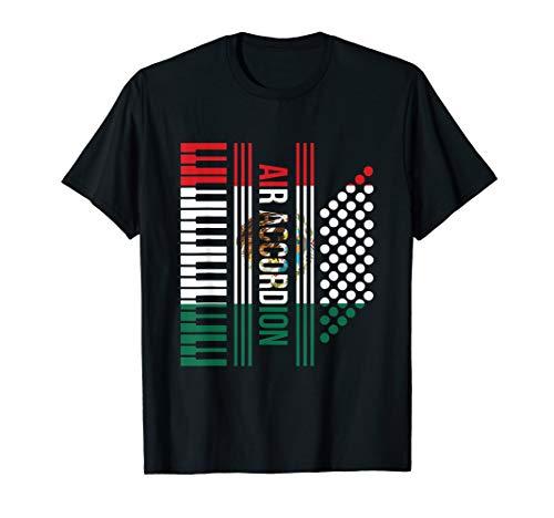 Air Accordion Proud Mexican Flag T-Shirt