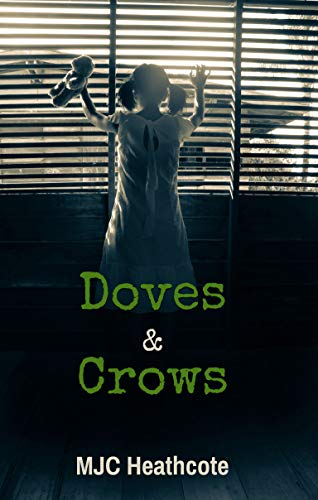 Doves & Crows by [Heathcote, MJC]
